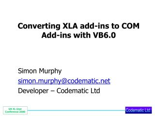 Converting XLA add-ins to COM Add-ins with VB6.0