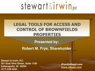 BROWNFIELDS Problem of Access and Control