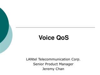 Voice QoS