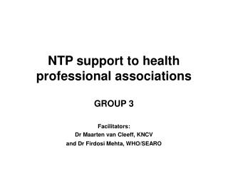 NTP support to health professional associations