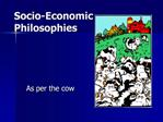 Socio-Economic Philosophies