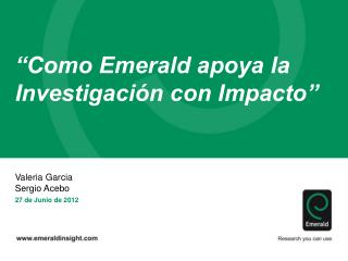 Como Emerald apoya la Investigaci n con Impacto