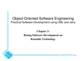 Chapter 3:  Basing Software Development on Reusable Technology