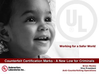 Counterfeit Certification Marks - A New Low for Criminals