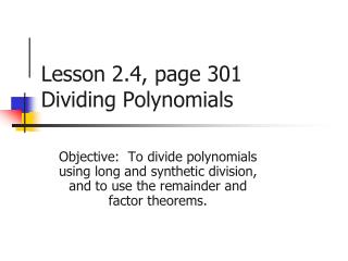 Lesson 2.4, page 301 Dividing Polynomials