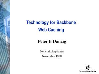Technology for Backbone Web Caching