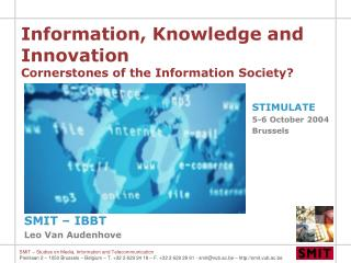 Information, Knowledge and Innovation  Cornerstones of the Information Society