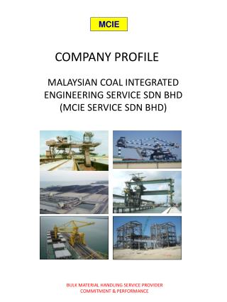 MALAYSIAN COAL INTEGRATED ENGINEERING SERVICE SDN BHD MCIE SERVICE SDN BHD