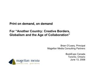 Print on demand, on demand  For  Another Country: Creative Borders, Globalism and the Age of Collaboration
