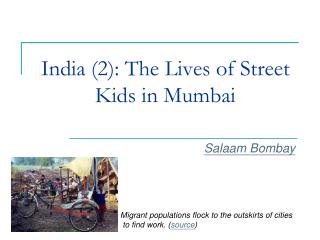 India 2: The Lives of Street Kids in Mumbai