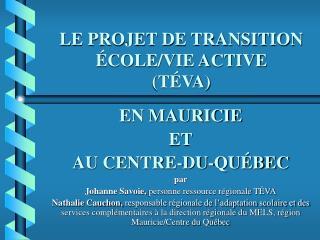 LE PROJET DE TRANSITION  COLE