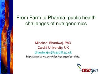 From Farm to Pharma: public health challenges of nutrigenomics