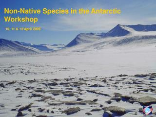 Non-Native Species in the Antarctic Workshop