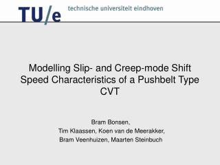 Modelling Slip- and Creep-mode Shift Speed Characteristics of a Pushbelt Type CVT