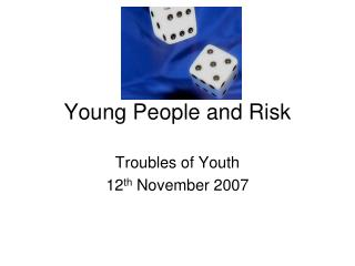 Young People and Risk