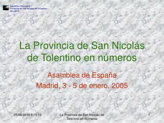 La Provincia de San Nicol s de Tolentino en n meros