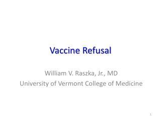Vaccine Refusal