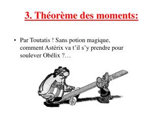 3. Th or me des moments: