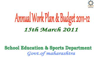 Annual Work Plan  Budget 2011-12