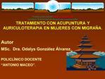 Trabajo publicado en ilustrados  La mayor Comunidad de difusi n del conocimiento TRATAMIENTO CON ACUPUNTURA Y AURICULOTE