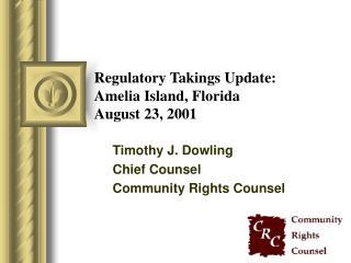 Regulatory Takings Update: Amelia Island, Florida  August 23, 2001
