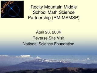 Rocky Mountain Middle School Math Science Partnership RM-MSMSP