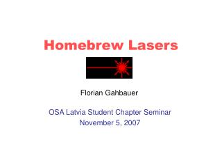Homebrew Lasers