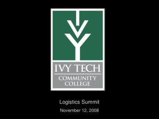 Logistics Summit November 12, 2008