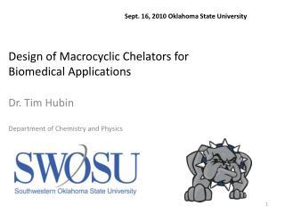 Design of Macrocyclic Chelators for  Biomedical Applications