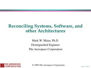 Reconciling Systems, Software, and other Architectures