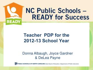 Teacher  PDP for the  2012-13 School Year