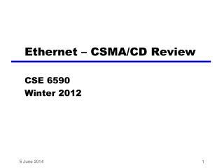 Ethernet   CSMA