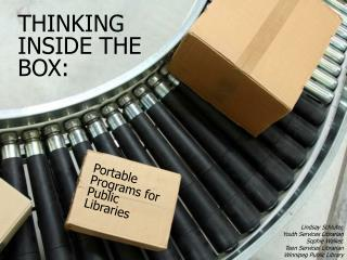 THINKING INSIDE THE BOX: