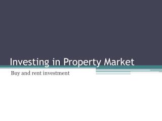 Investing in Property Market