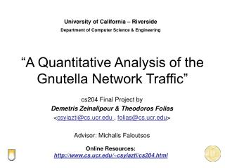 A Quantitative Analysis of the Gnutella Network Traffic