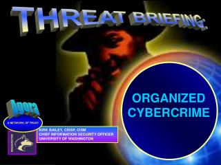 THREAT BRIEFING: