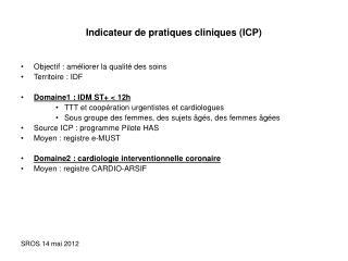 Indicateur de pratiques cliniques ICP