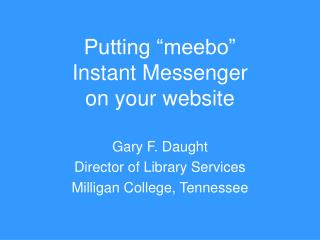 Putting  meebo  Instant Messenger on your website
