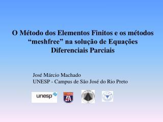O M todo dos Elementos Finitos e os m todos  meshfree  na solu  o de Equa  es Diferenciais Parciais