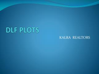DLF plots Gurgaon  *9873471133*DLF*9213098617*google