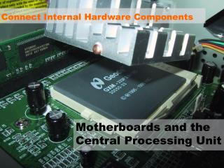 Connect Internal Hardware Components