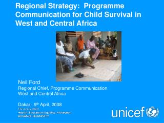 Regional Strategy:  Programme Communication for Child Survival in West and Central Africa