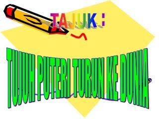 TAJUK :