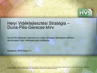 Helyi Vid kfejleszt si Strat gia   Duna-Pilis-Gerecse khrv