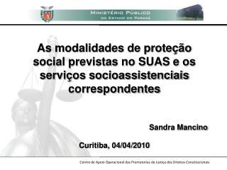As modalidades de prote  o social previstas no SUAS e os  servi os socioassistenciais correspondentes   Sandra Mancino