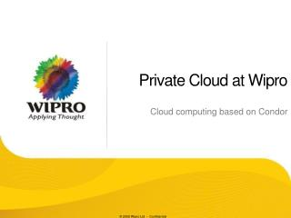 Private Cloud at Wipro