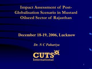 Impact Assessment of Post-Globalisation Scenario in Mustard  Oilseed Sector of Rajasthan