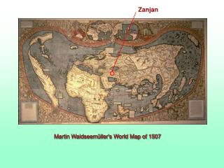 Martin Waldseem llers World Map of 1507