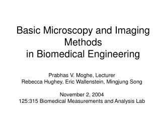 Basic Microscopy and Imaging Methods  in Biomedical Engineering