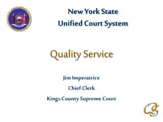 Jim Imperatrice  Chief Clerk Kings County Supreme Court